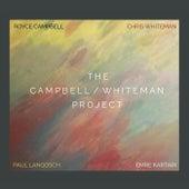 The Campbell / Whiteman Project (feat. Emre Kartari & Paul Langosch) de Royce Campbell