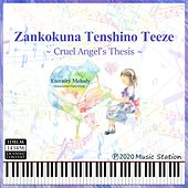 Zankokuna Tenshino Teeze de Eternity Melody