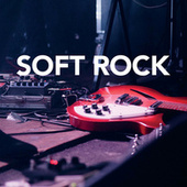 Soft Rock by Various Artists