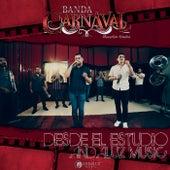 Desde El Estudio Andaluz Music de Banda Carnaval