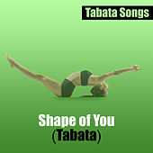 Shape of You (Tabata) de Tabata Songs