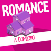Romance a Domicilio von Various Artists