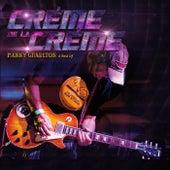 Creme De La Creme (A Best Of) by Manny Charlton (Nazareth)