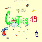 Cooties-19 by Lil Blood