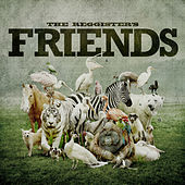Friends by The Reggister's