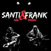 Santi & Frank (En Vivo) de Santiago Feliú