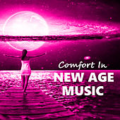 Comfort In New Age Music by Various Artists