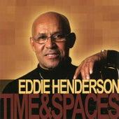 Time & Spaces by Eddie Henderson