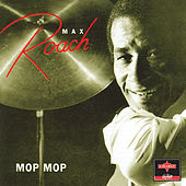 Mop Mop de Max Roach