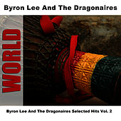 Byron Lee And The Dragonaires Selected Hits Vol. 2 de Byron Lee & The Dragonaires