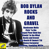 Rocks and Gravel (Live) de Bob Dylan