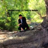 Fernando Daniel y el Libro De Mormón de Fernando Daniel - Fernando Daniel