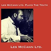 Les Mccann Ltd. Plays the Truth de Les McCann