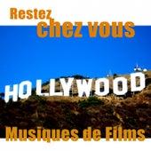 Restez Chez Vous - Musiques de Films de Hollywood Pictures Orchestra