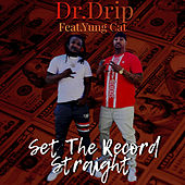 Set the Record Straight by Dr. Drip