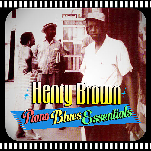 Piano Blues Essentials by Henry Brown