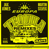 Tequila (Remixes) de Jax Jones