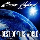 Best of This World de Brian Hyland