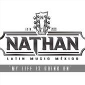 My Life Is Going On (Version Español) von Nathan