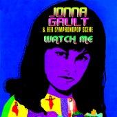 Watch Me by Jonna Gault