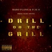 Drill On The Grill di Nano Flame