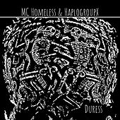 Duress by MC Homeless