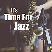 It's Time For Jazz by Various Artists