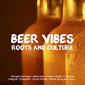 Beer Vibes Roots And Culture by Morgan Heritage