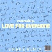 Love for Everyone (Embrz Remix) von courtship.