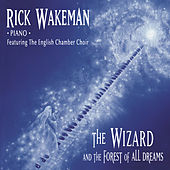 The Wizard and the Forest of All Dreams de Rick Wakeman