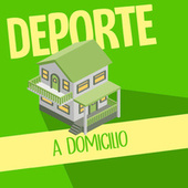 Deporte a Domicilio von Various Artists