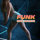 Funk Para Dançar de Various Artists