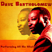 Performing All His Hits! (Remastered) fra Dave Bartholomew
