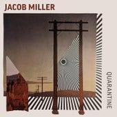 Quarantine by Jacob Miller