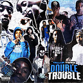 Double Trouble von Tall up Twinz