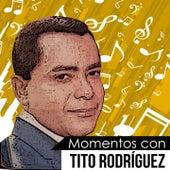 Momentos Con Tito Rodriguez de Tito Rodriguez