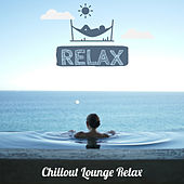 Relax von Chillout Lounge Relax