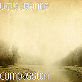 Compassion by Lidia Jeanne