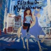 FIFTH AVE ON MY HIGH HORSE de Dounia
