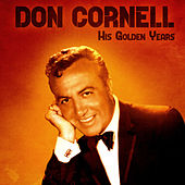 His Golden Years (Remastered) de Don Cornell