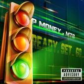 Ready Set Go de P-Money