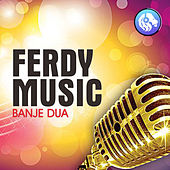 Ferdy Music Banje Dua von Various Artists
