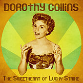 The Sweetheart of Lucky Strike (Remastered) de Dorothy Collins