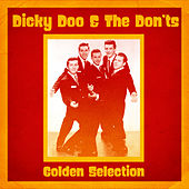 Golden Selection (Remastered) de Dicky Doo & The Dont's