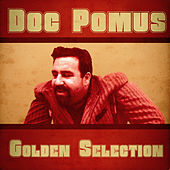 Golden Selection (Remastered) de Doc Pomus