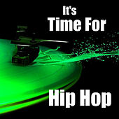 It's Time For Hip Hop by Various Artists
