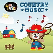 4 ALL AGES: Country Music by Various Artists