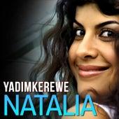 Yadimkerewe by Natalia