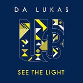 See the light de Da Lukas