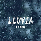 Lluvia by Peter